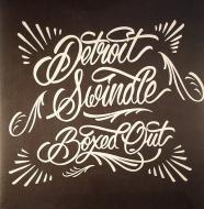 Detroit Swindle - Boxed Out (White Vinyl)