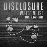 Disclosure  - White Noise