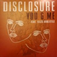 Disclosure - You & Me