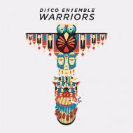 Disco Ensemble - Warriors