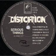 Distortion - Serious Things