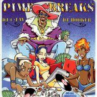 DJ C-Lay & DJ Hooker - Pimp Breaks