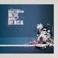 DJ Buzz - In Between Blue & Black