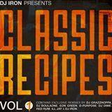 Dj Iron Presents - Classic Recipes Vol.1