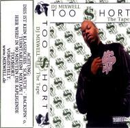 DJ Mixwell / Too Short  - The Tape