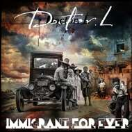 Doctor L. - Immigrant For Ever