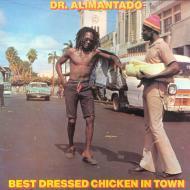 Dr. Alimantado - Best Dressed Chicken In Town