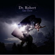 Dr. Robert - Out There (RSD 2016)
