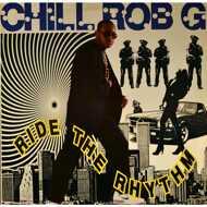 Chill Rob G - Ride The Rhythm