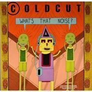 Coldcut - What`s That Noise?