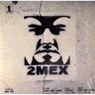 2Mex - Baby I Aint Joking