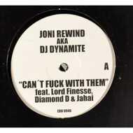 DJ Dynamite (Joni Rewind) - Can`t Fuck With Them