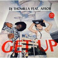 DJ Thomilla - Get Up