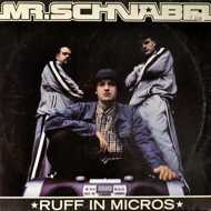Mr. Schnabel - Ruff In Micros