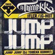 DJ Tomekk - Jump Jump