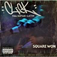 Click Tha Supah Latin - Square Won