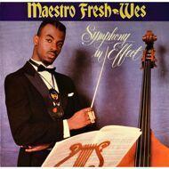 Maestro Fresh-Wes - Symphony In Effect