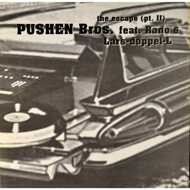 Pushen Bros. - The Escape Part 2