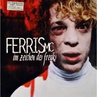 Ferris MC - Im Zeichen Des Freaks