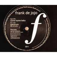 Frank De Jojo - Come Home Baby / Spectrum