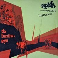Raptile - Da Basilisk`s Eye Instrumentals