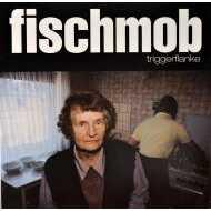 Fischmob - Triggerflanke