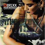 Brixx - Poor Without Love