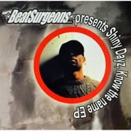 Beatsurgeons (Presents Shiny Dayz) - Know The Name EP
