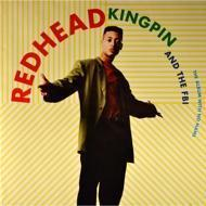 Redhead Kingpin - The Album With No Name