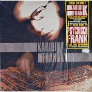 Franky Kubrick (Karibik Frank) - Psychisch Frank