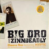 Big Dro & Zinndeadly - Choose One