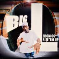 Big L - Ebonics / Size 'Em Up