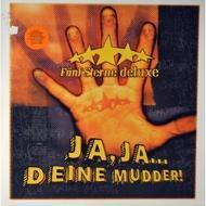 Fünf Sterne Deluxe - Ja Ja Deine Mudder