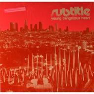Subtitle - Young Dangerous Heart