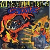 Various - Kill The Nation With A Groove