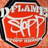 D-Flame - Stopp
