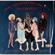 Blowfly - The Twisted World Of Blowfly