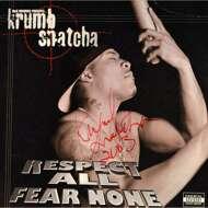 Krumb Snatcha - Respect All Fear None