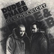 dude & phaeb - Gegengewicht
