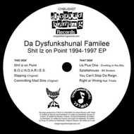 Da Dysfunkshunal Familee - Shit Iz On Point 1994-1997 EP