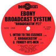 Ebony Broadcast System - Broadcastin Part 1