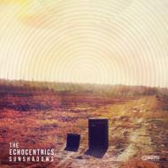 The Echocentrics - Sunshadows