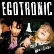 Egotronic  - Ausflug Mit Freunden