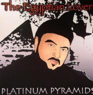 Egyptian Lover - Platinum Pyramids