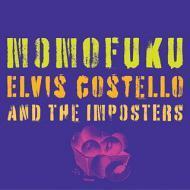 Elvis Costello & The Imposters - Momofuku
