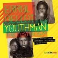 Errol Bellot - Youthman - The Lost Album