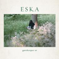Eska Mtungwazi - Gatekeeper EP