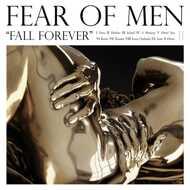 Fear Of Men - Fall Forever