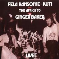 Fela Kuti & The Africa 70 with Ginger Baker - Live!