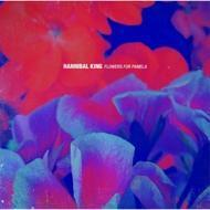 Hannibal King - Flowers For Pamela (Colored Vinyl)
